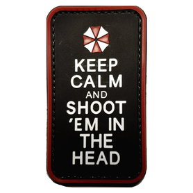 Patch Keep Calm and Shoot 'em in the head (PVC)